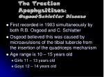 the traction apophysitises osgood schlatter disease
