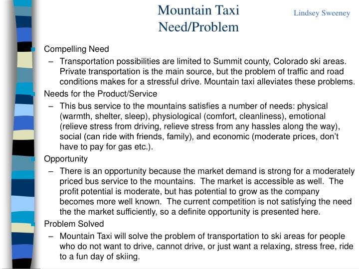 mountain taxi need problem n.