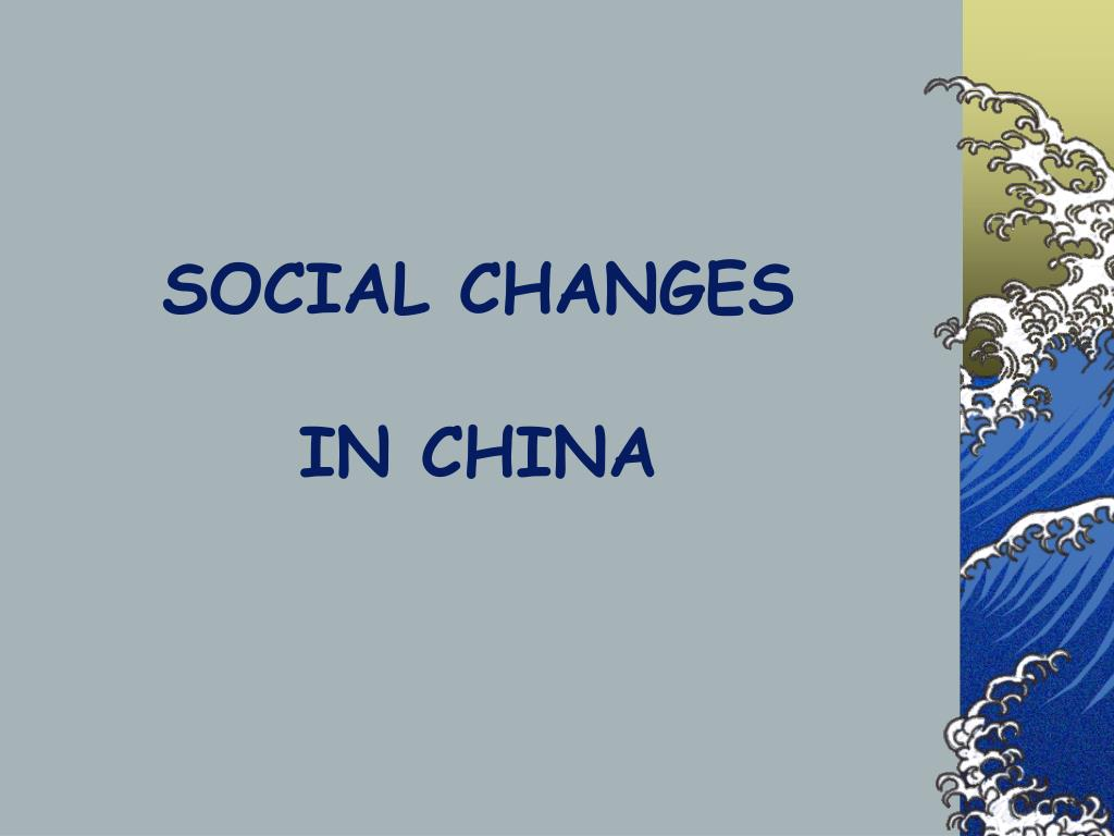 social changes in china l.