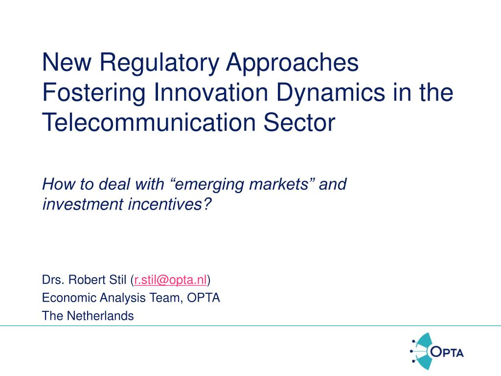 new regulatory approaches fostering innovation dynamics in the telecommunication sector l.