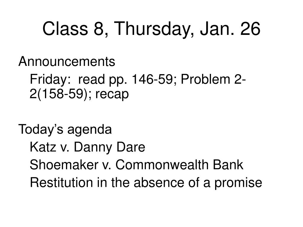 class 8 thursday jan 26 l.