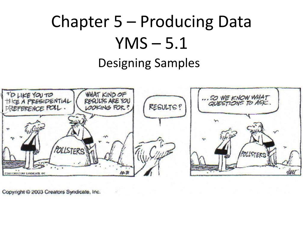 chapter 5 producing data yms 5 1 l.