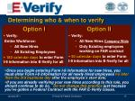 determining who when to verify