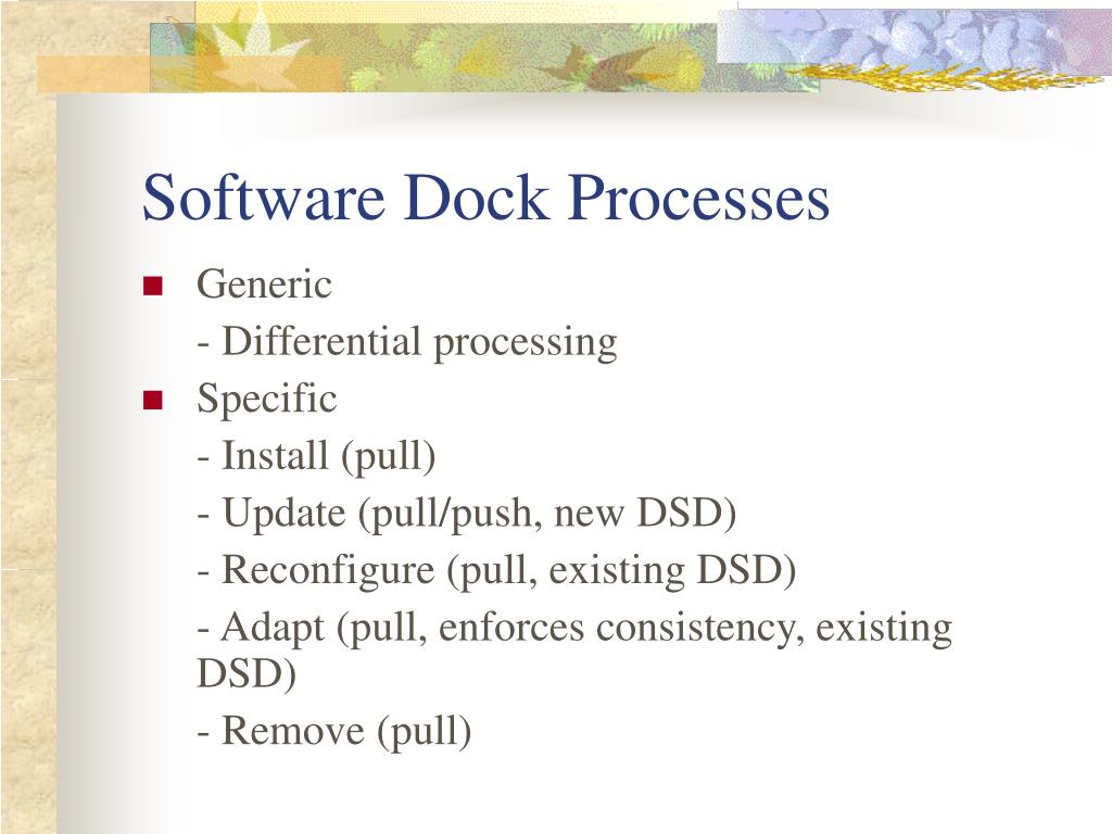 Software Dock Processes