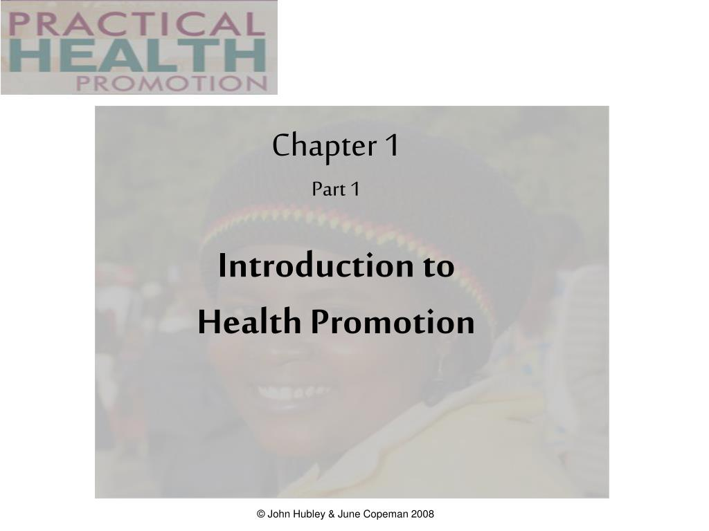 chapter 1 part 1 introduction to health promotion l.
