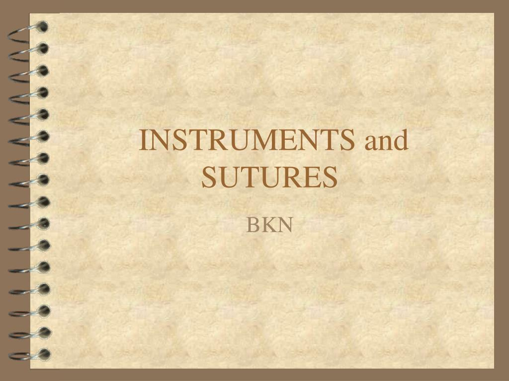 instruments and sutures l.