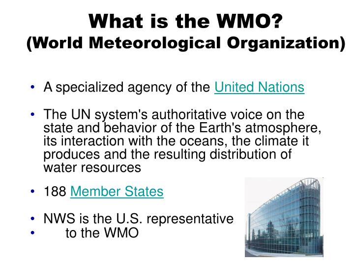 What is the wmo world meteorological organization
