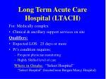 long term acute care hospital ltach17