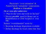 physician s over estimation patient family unrealistic expectations realism vs unrealistic