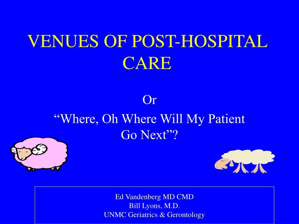 venues of post hospital care l.