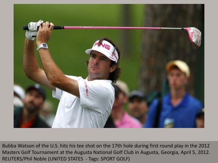 Bubba Watson of the U.S. hits his tee shot on the 17th hole during first round play in the 2012 Mast...