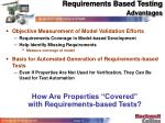 requirements based testing advantages