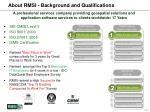about rmsi background and qualifications