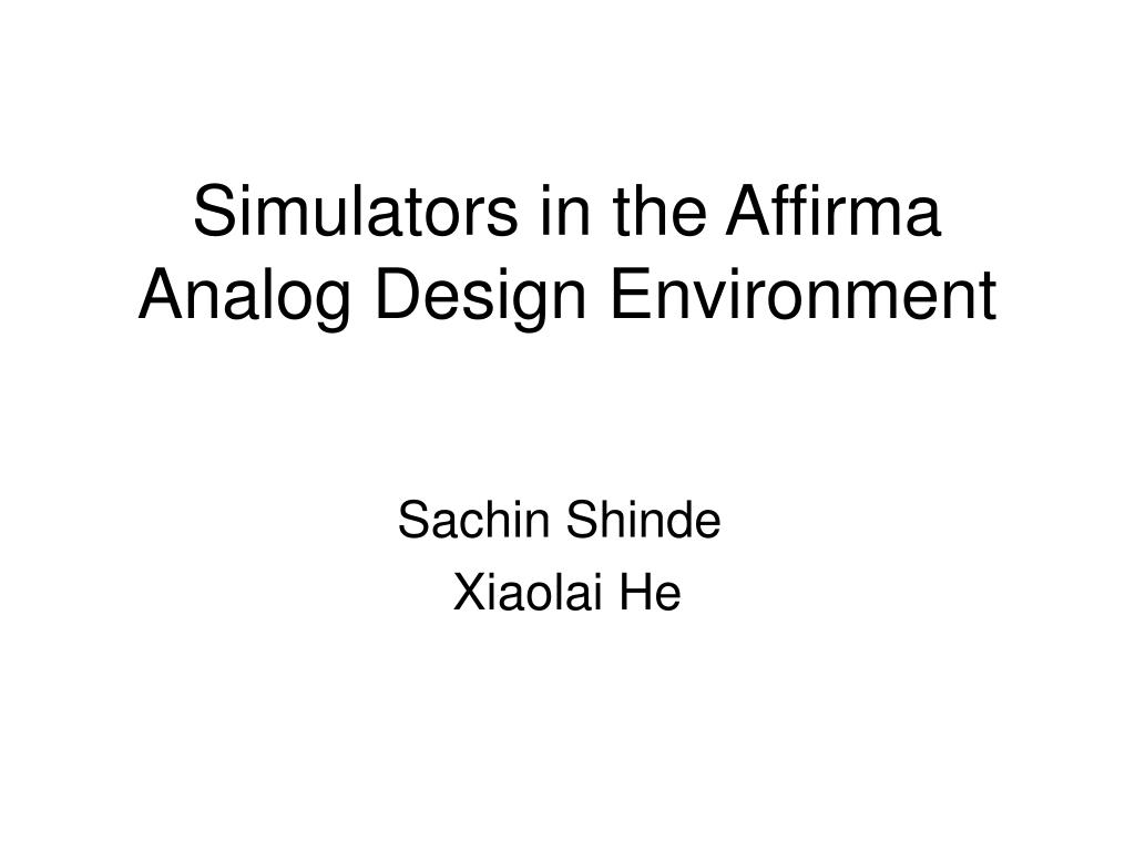 simulators in the affirma analog design environment l.