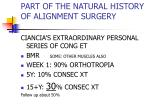part of the natural history of alignment surgery