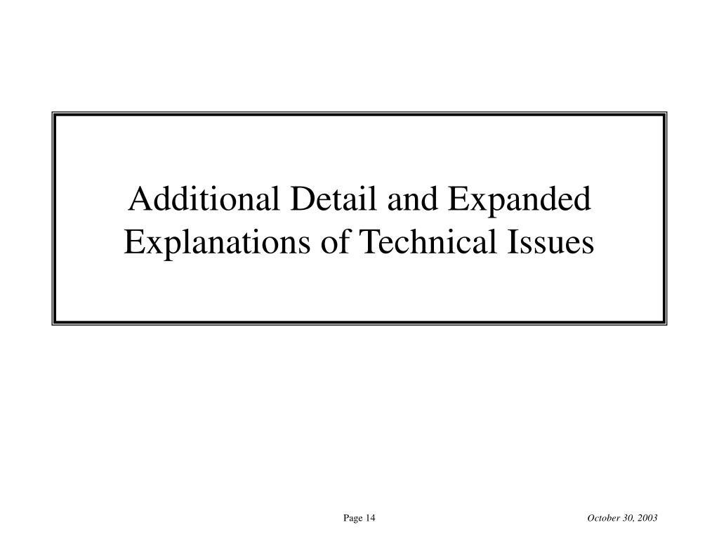 Additional Detail and Expanded Explanations of Technical Issues