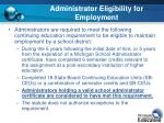 administrator eligibility for employment