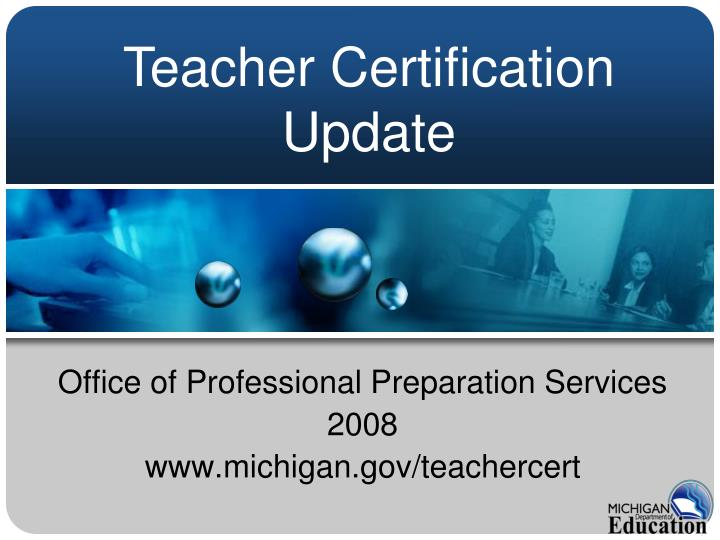 office of professional preparation services 2008 www michigan gov teachercert n.