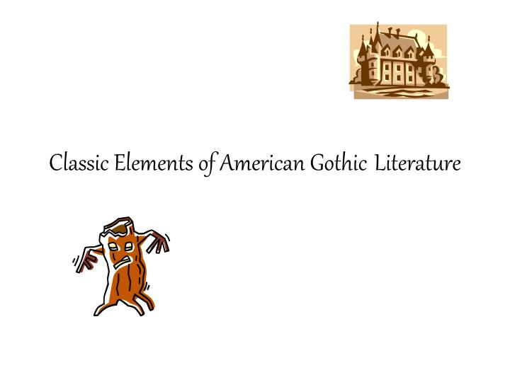 ppt - classic elements of american gothic literature powerpoint, Powerpoint templates
