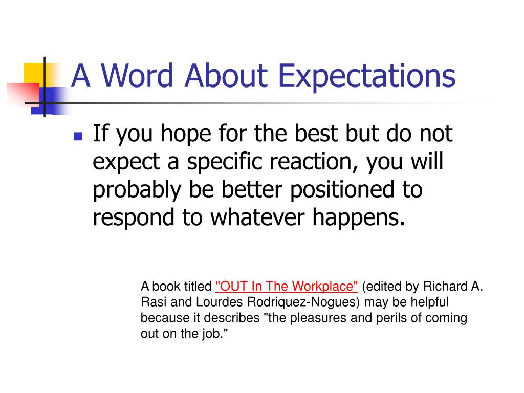 A Word About Expectations