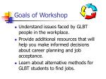 goals of workshop