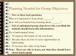 planning needed for group objectives