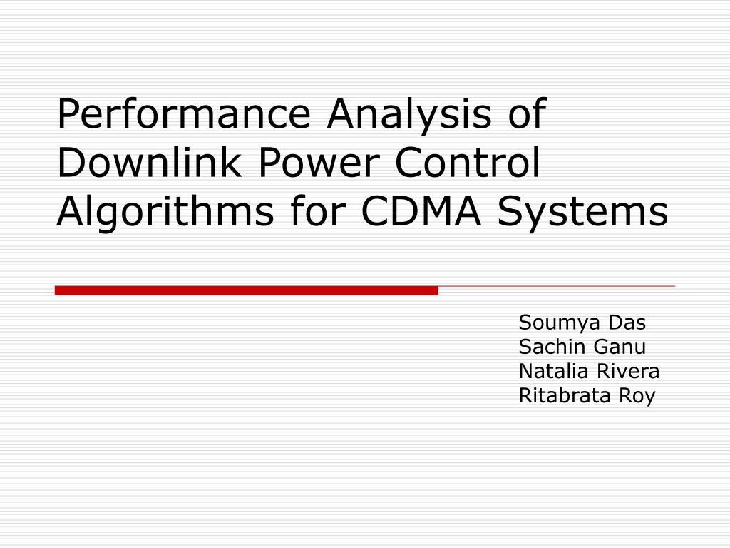 performance analysis of downlink power control algorithms for cdma systems l.