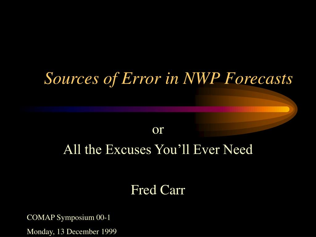 sources of error in nwp forecasts l.