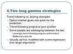 4 two long gamma strategies