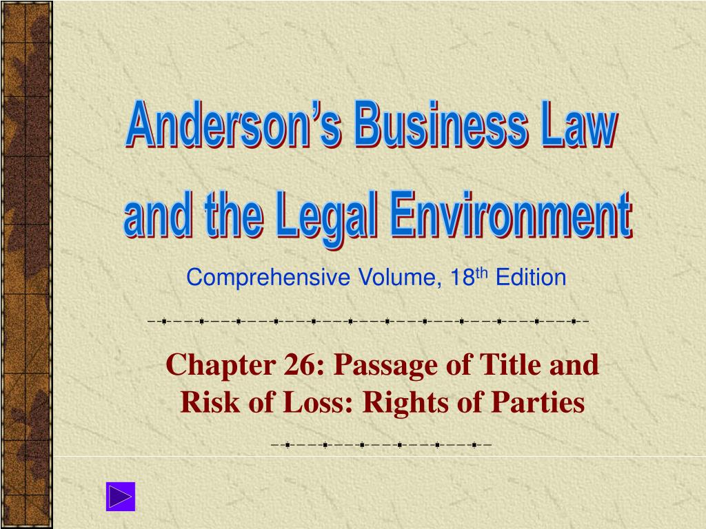 chapter 26 passage of title and risk of loss rights of parties l.