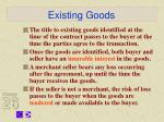 existing goods