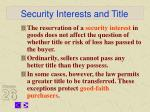 security interests and title