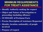 minimum requirements for treaty assistance