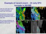 example of recent event 24 july ef2 tornado in nh me