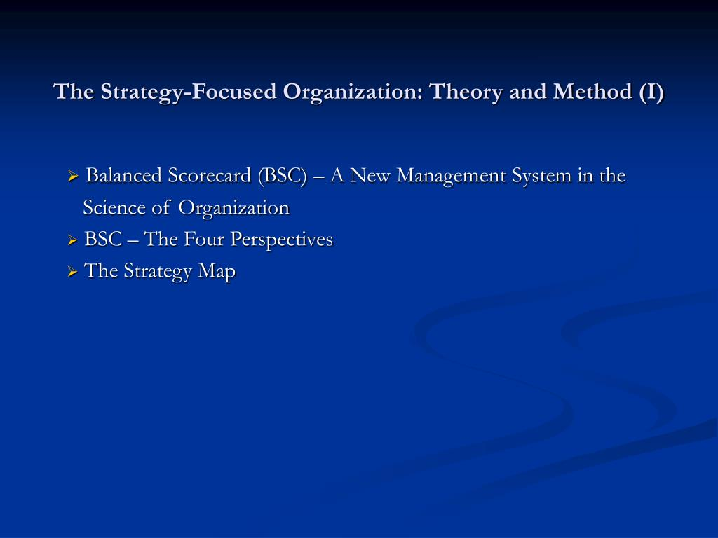 the strategy focused organization theory and method i l.