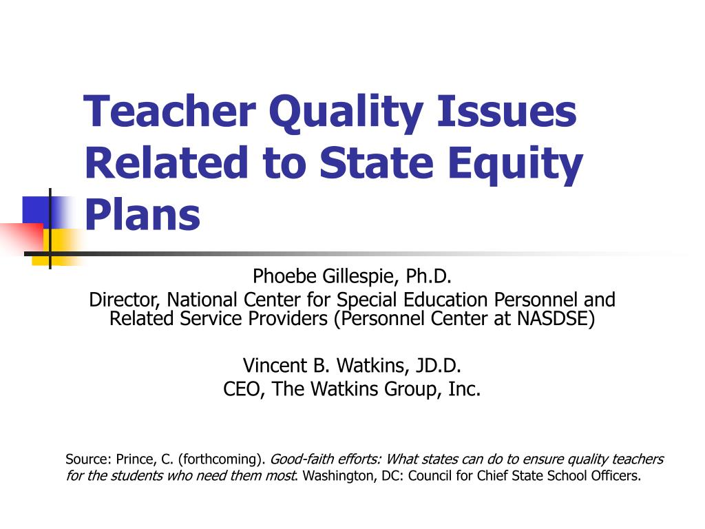 teacher quality issues related to state equity plans l.