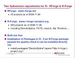 two subversion repositories for r rforge r forge