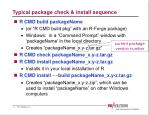 typical package check install sequence