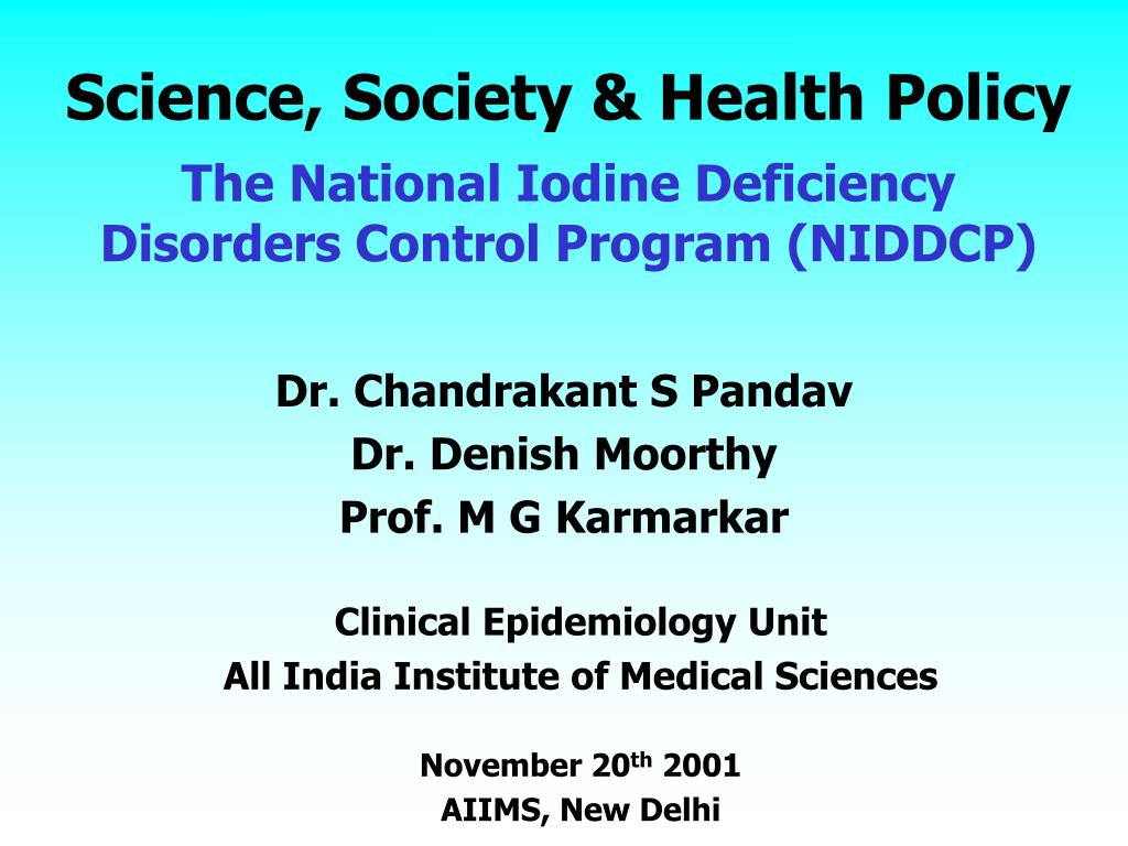 science society health policy the national iodine deficiency disorders control program niddcp l.