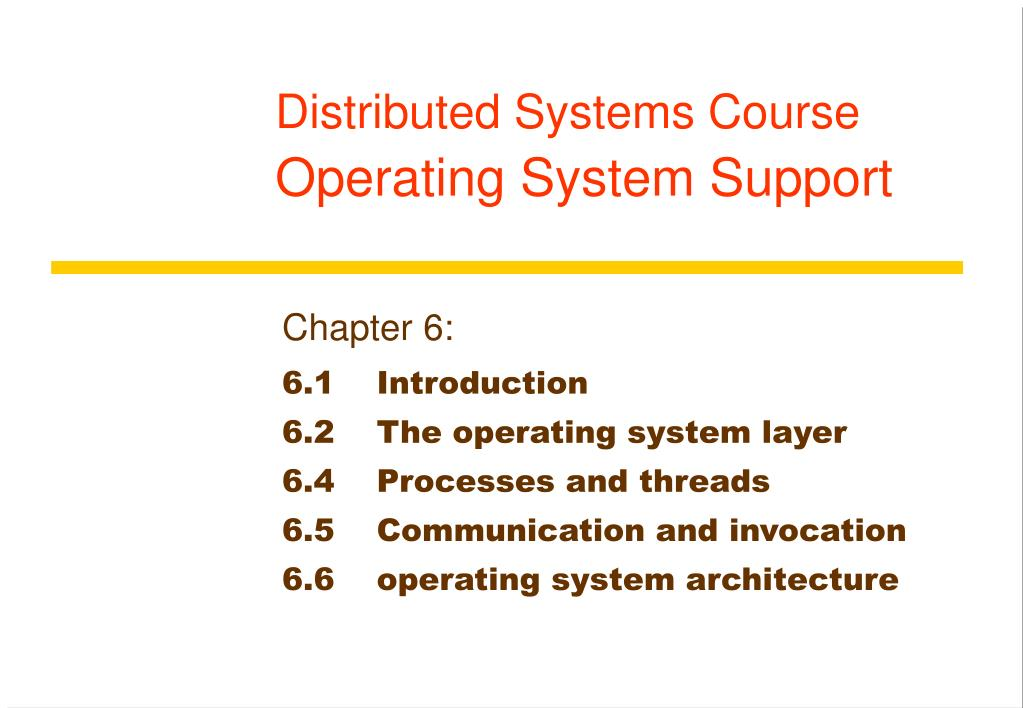 distributed systems course operating system support l.