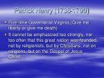patrick henry 1736 1799
