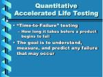 quantitative accelerated life testing