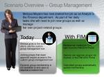 scenario overview group management