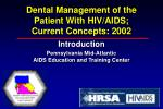 dental management of the patient with hiv aids current concepts 2002