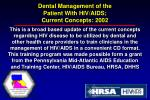 dental management of the patient with hiv aids current concepts 20022