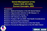 dental management of the patient with hiv aids current concepts 20025