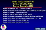 dental management of the patient with hiv aids current concepts 20026