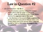 law in question 2