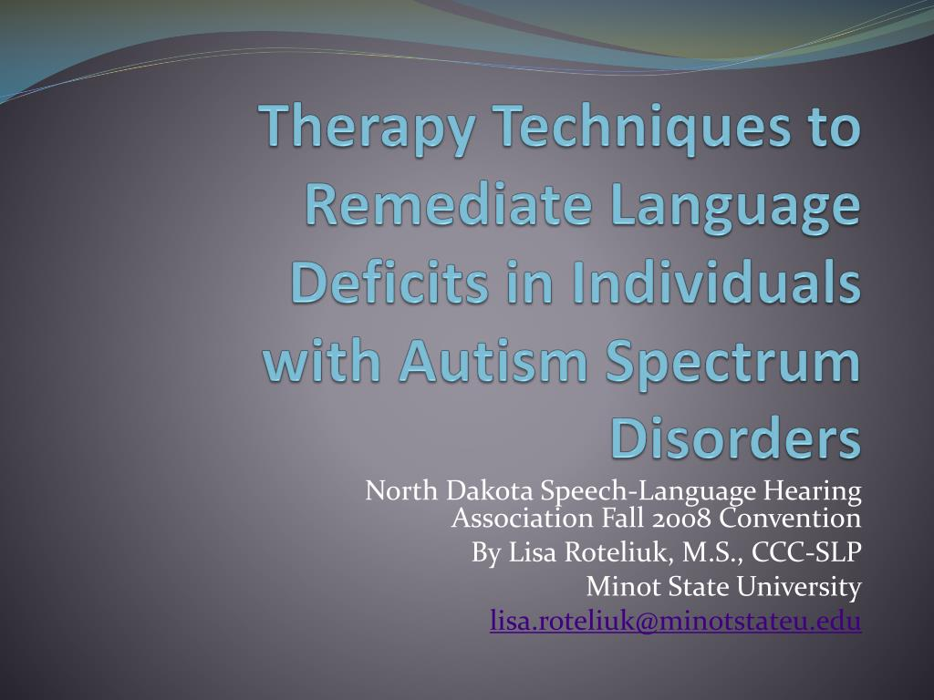 therapy techniques to remediate language deficits in individuals with autism spectrum disorders l.