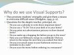 why do we use visual supports
